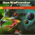 Das Sternentor - Mit Commander Perkins und Major Hoffmann, Folge 4: Im Land der grünen Sonne (MP3-Download)
