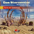 Das Sternentor - Mit Commander Perkins und Major Hoffmann, Folge 2: Planet der Seelenlosen (MP3-Download)