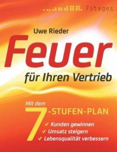 Feuer für Ihren Vertrieb - Rieder, Uwe
