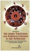 Die sieben Todsünden und Kardinaltugenden in der Astrologie