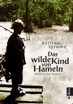 Das wilde Kind von Hameln