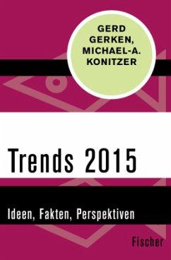 Trends 2015 - Gerken, Gerd; Konitzer, Michael A.