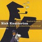 Nick Knatterton, Folge 1: Der Schuss in den künstlichen Hinterkopf (MP3-Download)