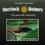 Sherlock Holmes - Die alten Fälle (Reloaded), Fall 15: Die Internatsschule (MP3-Download)