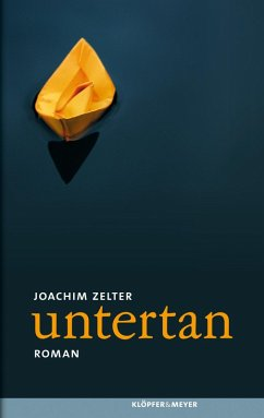 untertan (eBook, ePUB) - Zelter, Joachim