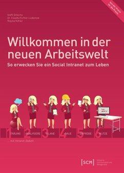Willkommen in der neuen Arbeitswelt (eBook, PDF) - Gröscho, Steffi; Eichler-Liebenow, Claudia; Köhler, Regina