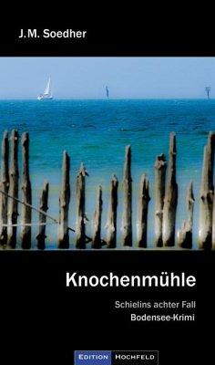 Knochenmühle - Soedher, Jakob M.