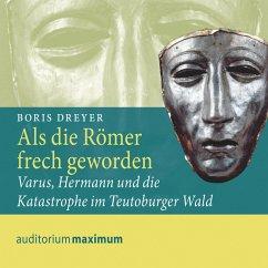 Als die Römer frech geworden (Ungekürzt) (MP3-Download) - Dreyer, Boris