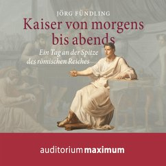 Kaiser von morgens bis abends (Ungekürzt) (MP3-Download) - Fündling, Jörg