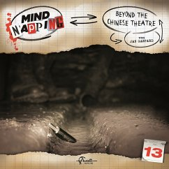 MindNapping, Folge 13: Beyond the Chinese Theatre (MP3-Download) - Topf, Markus