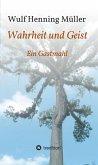 Wahrheit und Geist (eBook, ePUB)