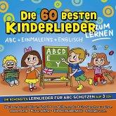 Die 60 besten Kinderlieder zum Lernen, 3 Audio-CDs