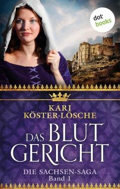 Das Blutgericht / Sachsen-Saga Bd.1 (eBook, ePUB)