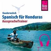 Reise Know-How Kauderwelsch AusspracheTrainer Spanisch für Honduras (MP3-Download)