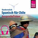 Reise Know-How Kauderwelsch AusspracheTrainer Spanisch für Chile (MP3-Download)