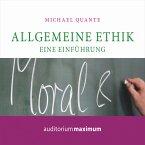 Allgemeine Ethik - Eine Einführung (Ungekürzt) (MP3-Download)