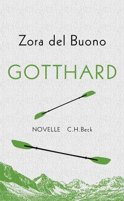 Gotthard (eBook, ePUB) - Buono, Zora