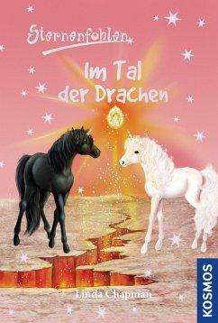 Im Tal der Drachen / Sternenfohlen Bd.30 (eBook, ePUB) - Chapman, Linda