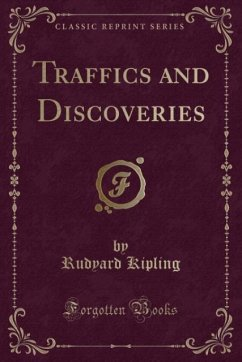 Traffics and Discoveries (Classic Reprint)