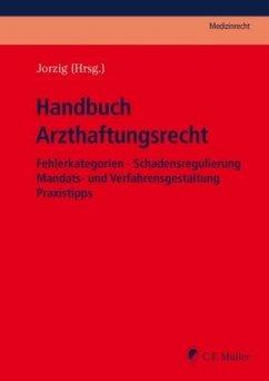 Handbuch Arzthaftungsrecht