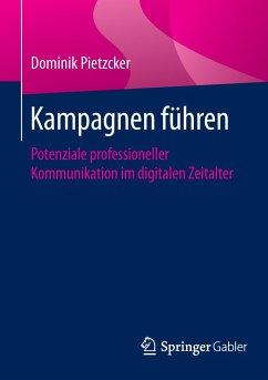 Kampagnen führen - Pietzcker, Dominik