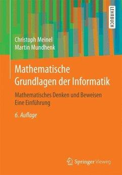 Mathematische Grundlagen der Informatik - Meinel, Christoph; Mundhenk, Martin
