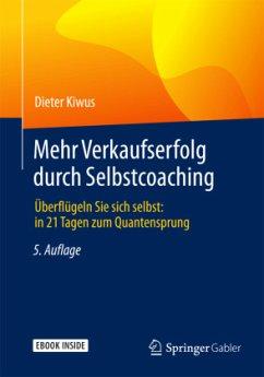 Mehr Verkaufserfolg durch Selbstcoaching - Kiwus, Dieter
