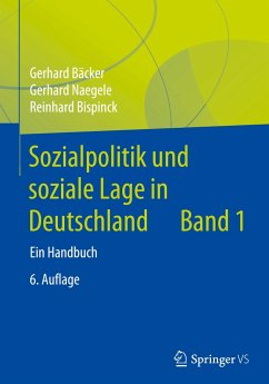 Sozialpolitik und soziale Lage in Deutschland 01 - Bäcker, Gerhard; Naegele, Gerhard; Bispinck, Reinhard; Hofemann, Klaus; Neubauer, Jennifer