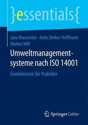 Umweltmanagementsysteme nach ISO 14001 von Jana Brauweiler