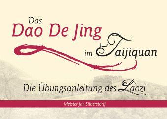 Das Dao De Jing im Taijiquan - Silberstorff, Jan