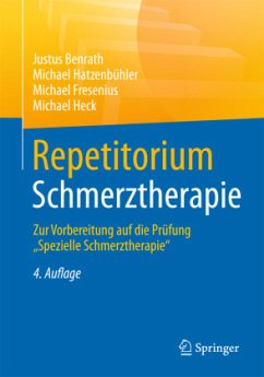 Repetitorium Schmerztherapie - Benrath, Justus; Hatzenbühler, Michael; Fresenius, Michael; Heck, Michael