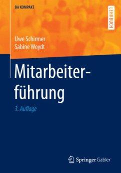 Mitarbeiterführung - Schirmer, Uwe; Woydt, Sabine
