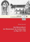 Das Memorialbuch der Ältestenbank der Großen Gilde zu Riga 1677-1702