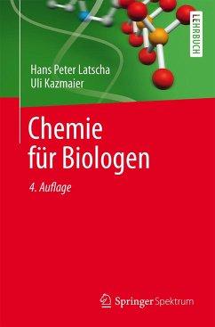 Chemie für Biologen - Latscha, Hans P.; Kazmaier, Uli