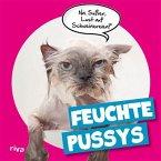 Feuchte Pussys (eBook, ePUB)
