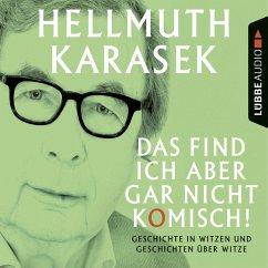Das find ich aber gar nicht komisch! (MP3-Download) - Karasek, Hellmuth