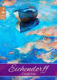 Eichendorff: Gedichte. Joseph von Eichendorff -...