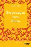Burgensagen vom Rhein (eBook, ePUB)