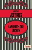 Labyrinth der Leichen (eBook, ePUB)