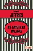 Ins Jenseits auf Mallorca (eBook, ePUB)
