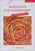 Dualseelen Forschungsprojekt im Quantenraum (eBook, ePUB)