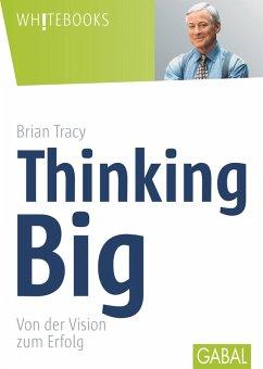 Thinking Big (eBook, ePUB) - Tracy, Brian