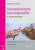 Tiermedizinische Fachangestellte in Schule und Beruf (eBook, PDF)