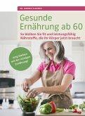 Gesunde Ernährung ab 60 (eBook, ePUB)