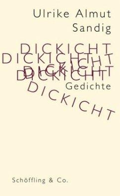 Dickicht (Mängelexemplar) - Sandig, Ulrike A.