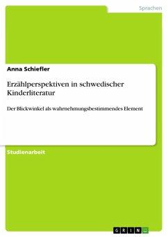 Erzählperspektiven in schwedischer Kinderliteratur (eBook, ePUB)