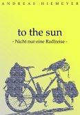 to the sun (eBook, ePUB)
