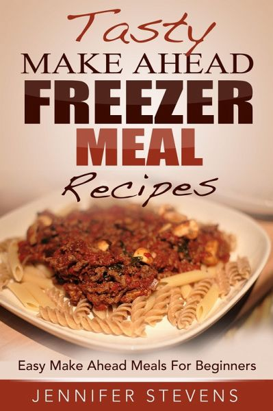 Freezer meal recipes easy make ahead meals for beginners ebook epub