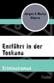 Entführt in der Toskana (eBook, ePUB)