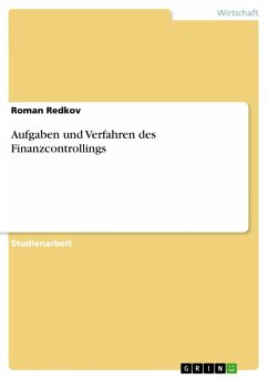 Aufgaben und Verfahren des Finanzcontrollings (eBook, ePUB) - Redkov, Roman
